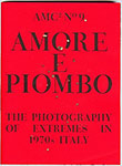 Amore and Piombo, co-edited by Frederica Chiocchetti