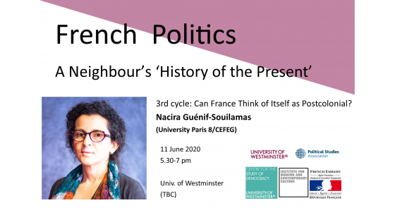 "Seminar series ""French Politics: A Neighbour's 'History of the Present'"" invites Nacira Guénif-Souilamas"