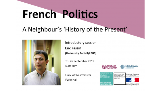 "French Politics: A Neighbour's 'History of the Present'"" invites Eric Fassin"