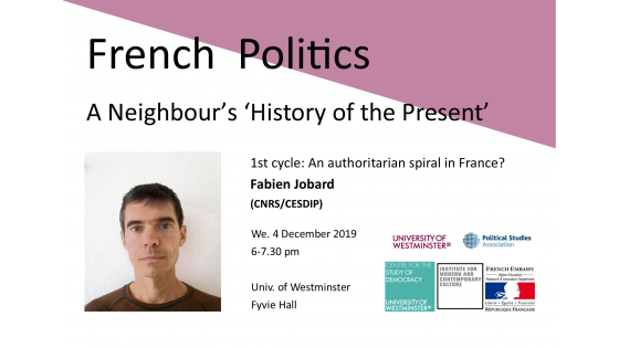 "Seminar series ""French Politics: A Neighbour's 'History of the Present'"" invites Fabien Jobard"