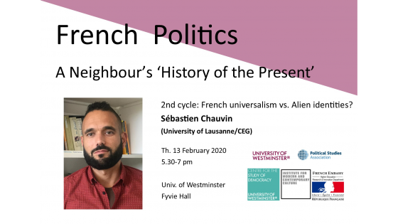 "Seminar series ""French Politics: A Neighbour's 'History of the Present'"" invites Sébastien Chauvin"
