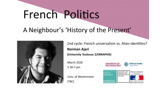 "Seminar series ""French Politics: A Neighbour's 'History of the Present'"" invites Norman Ajari"