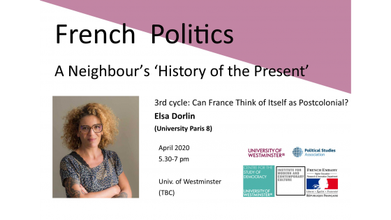 "Seminar series ""French Politics: A Neighbour's 'History of the Present'"" invites Elsa Dorlin"
