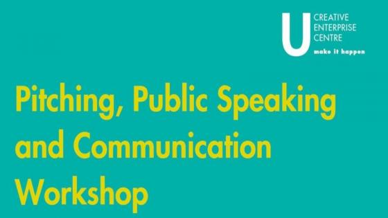 Pitching, public speaking and communication workshop