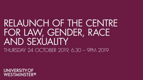 Relaunch of the centre for Law, Gender, Race and Sexuality text