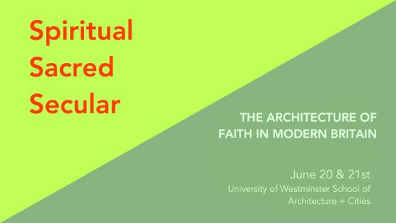 The Architecture of Faith in Modern Britain: Spiritual, Sacred, Secular poster